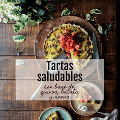 Masa Para Tarta: 3 Opciones Saludables! - Ivana A. Raschia Nutricionista MP 685