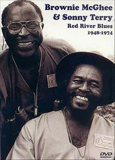 Sonny Terry and Brownie McGhee ,saw them in a little club in Ottawa called Le Hibou, aprox. 1972.