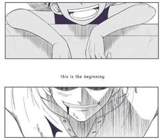 The Begining (my heart is about to explode..) <3 #Luffy #Zoro,how can you not…