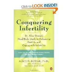 """In """"Conquering Infertility"""", Harvard psychologist and Boston IVF/Domar Center Director Alice Domar, PhD —whom Vogue calls the """"Fertility Goddess""""—provides infertile couples with what they need most: stress relief, support, and hope. Using the innovative mind/body techniques she has perfected at her clinic, Dr. Domar helps infertile women not only regain control over their lives but also boost their chances of becoming pregnant."""