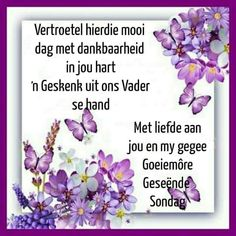 Evening Greetings, Afrikaanse Quotes, Goeie More, Blessed, Blessings, Sunday, Domingo