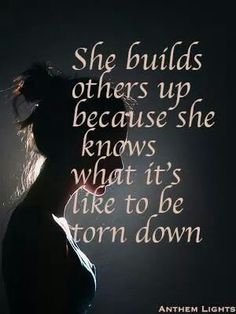 So many are in need of uplifting words and kindness. Build others up! Stop negative cycles!