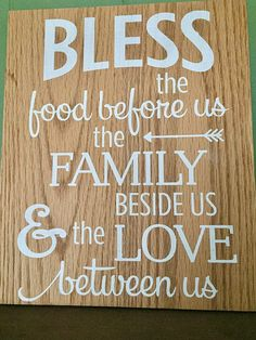 Bless the food before us, the family beside us, and the love between us wood sign / rustic farmhouse decor / handpainted