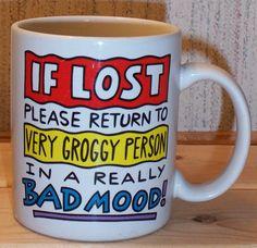 odd coffee | Groggy Person Bad Mood Funny Coffee Tea Hallmark Cool | eBay