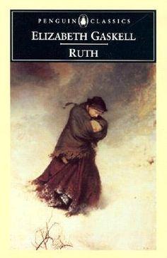 Ruth by Elizabeth Gaskell.