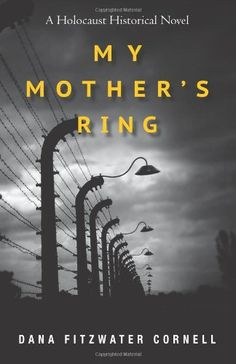 "A powerful historical fiction book about the Holocaust.  Anyone interested in World War II, the Holocaust, historical fiction, inspirational/educational books, etc. would appreciate this novel. A must read!  ""My Mother's Ring: A Holocaust Historical Novel"" by Dana Fitzwater Cornell,http://www.amazon.com/dp/1490311483/ref=cm_sw_r_pi_dp_ceK-sb155G4GD47V"