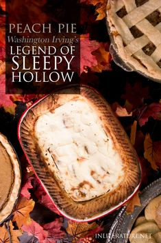 Sleepy Hollow Sour Cream Peach Pie | In Literature