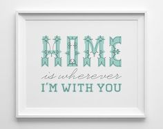 Valentines Day Decor Home is Wherever I'm With by SweetPeonyPress, $12.00