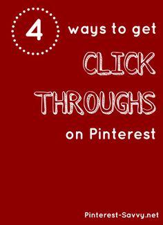 4 Strategies to Get Click Throughs on Pinterest | Pinterest Savvy: How I Got 1 Million+ FollowersPinterest Savvy: How I Got 1 Million+ Followers