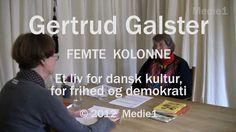 Gertrud Galster beretter om sit liv som aktivist for frihed og demokrati