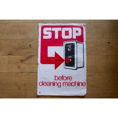 1960s/70s Health & Safety Poster - Stop Before Cleaning Machine - Pedlars Friday Vintage