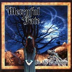 """Mercyful Fate's comeback in 1993 with """"In the Shadows"""" is still one of my favorite albums of all time."""