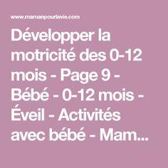 Développer la motricité des 0-12 mois - Page 9 - Bébé - 0-12 mois - Éveil - Activités avec bébé - Mamanpourlavie.com