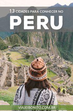 13 cidades para visitar no Peru.