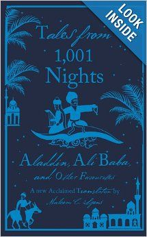 Tales from 1, 001 Nights: Aladdin, Ali Baba and Other Favourites: Anonymous, Robert Irwin, Coralie Bickford-Smith, Malcolm C. Lyons, Ursula ...