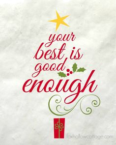 """Your Best is Good Enough"" Positive Holiday Message Christmas Tree Printable"