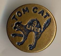 Tom Cat 9 Lives - Wobble Shank Overall Button, c. 1900-1910 (?)