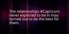 This Capricorn fact is true, that's how I met  my friend that's like a brother to me