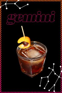GEMINI- cool, calm, and collected. Sure, you know your zodiac sign, but we bet you have no idea which adult beverage perfect complements your horoscope. These sips allow you to channel your sun sign, and let your inner-most personality shine through at happy hour. Cheers!