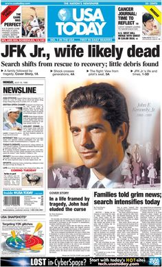 On July JFK Jr., his wife Carolyn and sister-in-law Lauren Bessette died in a plane crash. Les Kennedy, John Kennedy Jr, Carolyn Bessette Kennedy, Caroline Kennedy, Newspaper Front Pages, Vintage Newspaper, Newspaper Article, John Junior, Cultura General