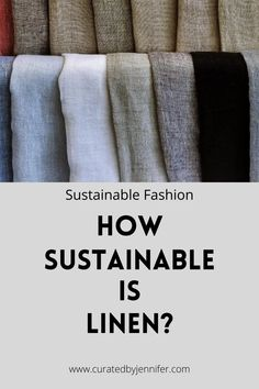 Everything You Need To Know About Linen - Curated by Jennifer Sustainable Fabrics, Sustainable Fashion, How To Varnish Wood, Flax Plant, Biodegradable Products, Need To Know, Everything, Outfit Of The Day, Beachwear