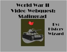 "This is a simple and easy to use lesson plan. Have your students watch the YouTube video and answer the questions. The video is from the great BBC/Military Channel series called 20th Century Battlefields. (Battle of Stalingrad) Watch the video for yourself at:  http://www.youtube.com/watch?v=NDJ8lEhQOds  If the website changes, just type in ""20th Century Battlefields Stalingrad"" into YouTube and the video will come up."