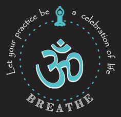 Breathe!  Namaste.
