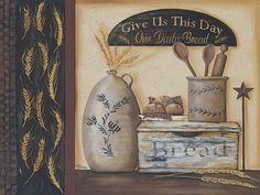 Daily Bread picture by artist Pam Britton Primitive Wallpaper, Primitive Painting, Kitchen Artwork, Decoupage Printables, Primitive Signs, Vintage Drawing, Country Paintings, Country Art, Country Style
