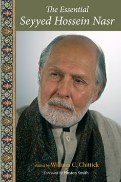 The Essential Seyyed Hossein Nasr (Perennial Philosophy Series) by William C. Chittick. $4.75. Publisher: World Wisdom (June 1, 2007). Author: William C. Chittick. 274 pages