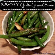 Savory Garlic Green Beans Recipe.  Three ingredients and tastes awesome!!