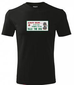 Pánské tričko ve slevě! Z původních 288 Kč ho nyní koupíte za pouhých 150 Kč.  Tričko speciálně pro pány. Ale jste- li žena, která se Vždy těší na pití piva, polibek ženy a procházku se psem, tak je toto tričko samozřejmě i pro vás :). 150 Kč Dog Walking, Dogs, Mens Tops, T Shirt, Women, Fashion, Supreme T Shirt, Moda, Tee Shirt