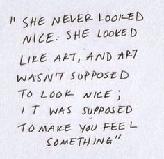 She looked like art