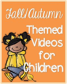 Fall-Autumn Videos Clever Classroom blog