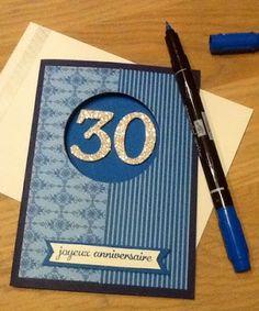 Ancolies favorite Scrap: Carte d'anniversaire pour homme : 30 ans en Pointe...