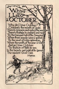 Why I Like October fall, autumn, vintage, old fashioned, poetry Halloween Bucket List, 31 Days Of Halloween, Vintage Halloween, Fall Halloween, Happy Halloween, Vintage Fall, Halloween Ghosts, Halloween Decorations, Seasons Of The Year