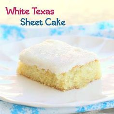 WHITE TEXAS SHEET CAKE----sub out the regular flour for a gluten free version