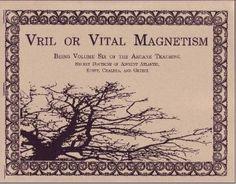 VRIL - or Vital Magnetism / Odin connections