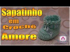 ▶ Passo a passo Sapatinho Crochê Amore - Professora Simone - YouTube