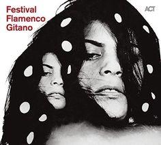 Festival Flamenco Gitano ACT https://www.amazon.de/dp/B00WFKXTQA/ref=cm_sw_r_pi_dp_x_Irv1zbRM9N0WZ