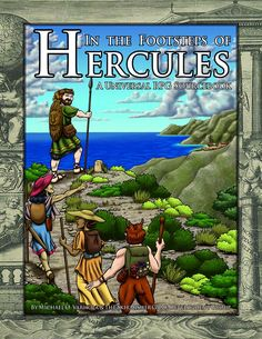 In the Footsteps of Hercules (A Universal RPG Sourcebook) — Skirmisher Publishing LLC Gary Gygax, Trick Riding, Classical Mythology, Fantasy Fiction, D 20, Dark Ages, Pilgrimage, Hercules, Deities