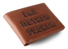 It's the one that says Bad Mother Fucker #badmofo #tan #badmotherfucker #leather #wallet #pulpfiction