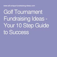 Golf Tournament Fundraising Ideas - Your 10 Step Guide to Success …