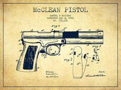Pistol Patent Poster featuring the drawing Mcclean Pistol Drawing From Pistol Drawing, Us Patent Office, Steampunk Artwork, Patent Drawing, Lion Art, Mystery Of History, Patent Prints, Technical Drawing, Office Art
