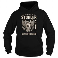 I Love Its a STOHLER Thing You Wouldnt Understand - Last Name, Surname T-Shirt (Eagle) Shirts & Tees