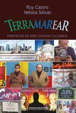 TERRAMAREAR - Ruy Castro e Heloisa Seixas - Companhia das Letras