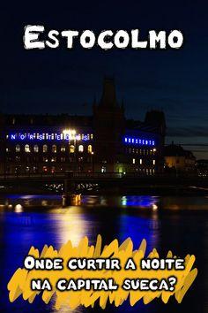 Confira as melhores baladas em Estocolmo e saiba onde curtir a animada vida noturna da capital sueca. Gente bonita, boa música e muita diversão à noite!