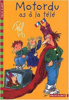 MOTORDU AS A LA TELE, de Pef, Ed. Gallimard jeunesse - 2004 - (Dès 8 ans)