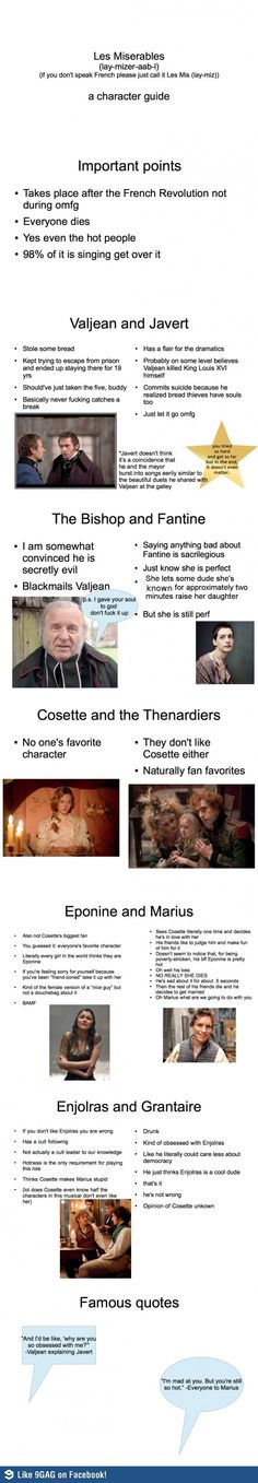 Humorous Les Miserables character guide...gloriously accurate :) Excuse some of the language, but this was just too good to pass up! TOO FUNNY!