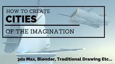 Create Cities Of The Imagination Imagination, Cities, Graphics, 3d, Create, Prints, Movie Posters, Graphic Design, Fantasy