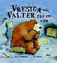 Steve Smallman och Cee Biscoes barnbok Vresiga Valter får en vän, Libris förlag